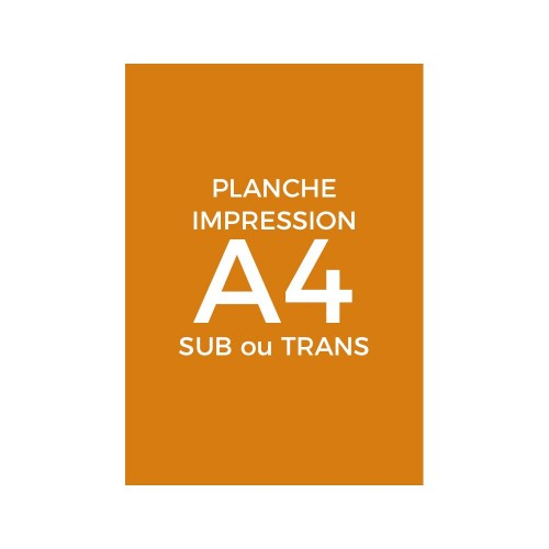 Planche A4 sublimation